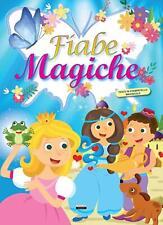 Fiabe Magiche, 100 Pagine, Testo in Stampatello Maiuscolo