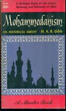 MOHAMMEDANISM An Historical Survey by H.A.R. Gibb (1955) Mentor Islam pb 1st