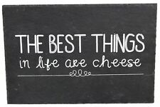 Natural Slate cheeseboard ~ The best things in life are Cheese
