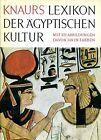 Georges Posener et al. = KNAURS LEXIKON DER ÄGYPTISCHEN KULTUR