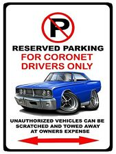 1966 Dodge Coronet RT Muscle Car No Parking Sign NEW
