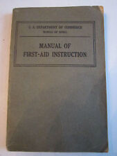 1930 MANUAL OF FIRST-AID INSTRUCTION BOOKLET - DEPT. OF U.S. COMMERCE - BN-9