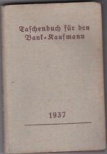 Taschenbuch für den Bank-Kaufmann 1937 mit 371 Seiten Umfang rar! Buch