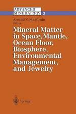 Advanced Mineralogy: Volume 3: Mineral Matter in Space, Mantle, Ocean Floor, Bio