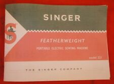 White Singer Featherweight 221 221-1 Sewing Machine Owner's Manual Booklet