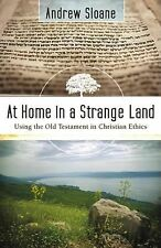 At Home in a Strange Land: Using the Old Testament in Christian Ethics-ExLibrary