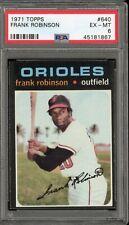 1971 Topps #640 Frank Robinson  PSA EX-MT 6    Baltimore Orioles