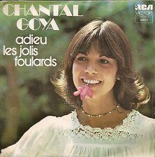 "45 TOURS / 7"" SINGLE--CHANTAL GOYA--ADIEU LES JOLIS FOULARDS / SUR UNE PHOTO--75"