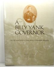A Billy Yank Governor: The Life and Times of New Jersey's Franklin Murphy SIGNED