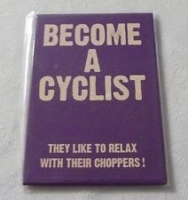 BRAND NEW BECOME A CYCLIST FRIDGE MAGNET