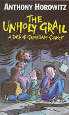 The Unholy Grail: A Tale of Groosham Grange by Anthony Horowitz (Paperback)