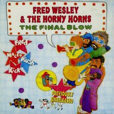 FRED WESLEY & THE HORNY HORNS  the final blow  MACEO PARKER