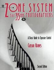 The Zone System for 35MM Photographers: A Basic Guide to Exposure Control by Gr