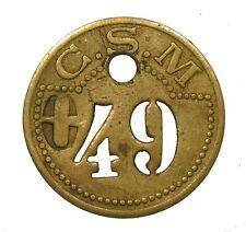 ~~ Jeton Laiton à Identifier:  C. S. M 49   ~~