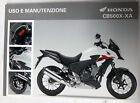 Manuale di Uso Uso e Honda Manutenzione CB500X / XA 00X3L-MGZ-C020