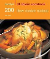Hamlyn All Colour Cookbook 200 Slow Cooker Recipes (Hamlyn All Colour Cookery),