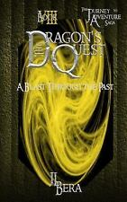 The Dragon's Quest: The Dragon's Quest VIII : A Blast Through the Past by J....