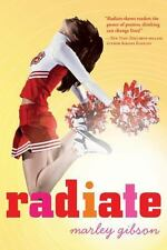 Radiate by Marley Gibson 2012, New Paperback. Teen/Young Adult  (A8)