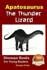 Apatosaurus: the Thunder Lizard by Enrique Fiesta and John Davidson (2015,.