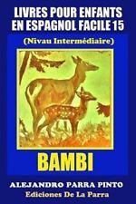 Serie Espagnol Facile: Livres Pour Enfants en Espagnol Facile 15: Bambi by...