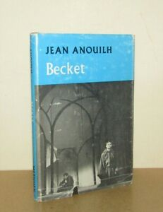Jean Anouilh - Becket or The Honour of God - 1st (1961 Methuen First Edition DJ)