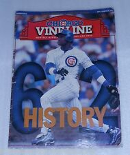 "CHICAGO CUBS VINE LINE ""SPECIAL SAMMY SOSA GAME-DAY ED."" OCT. 1998, ACCEPTABLE !"