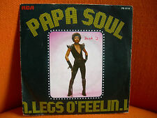 VINYL 45 T – LEGS O'FEELIN : PAPA SOUL – FRENCH SOUL FUNK DISCO BONEY M - 1977