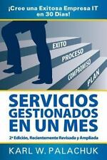 Servicios Gestionados en un Mes - Cree una Exitosa Empresa It en 30 Dias! - 2...