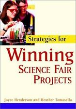 Strategies for Winning Science Fair Projects by Joyce Henderson and Heather...