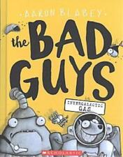 THE BAD GUYS IN INTERGALACTIC GAS - BLABEY, AARON - NEW BOOK