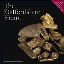 THE STAFFORDSHIRE HOARD., Leahy, Kevin & Roger Bland., Used; Very Good Book