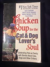 Chicken Soup for the Cat and Dog Lover's Soul,Special Edition (paperback,1999)
