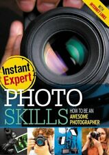 Photo Skills (Instant Expert) by Haverich, Beatrice Book The Cheap Fast Free