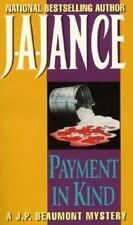 J. P. Beaumont Novel: Payment in Kind 9 by J. A. Jance (1991, Paperback)