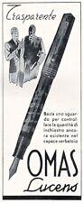 PUBBLICITA' 1940 PENNA STILOGRAFICA OMAS LUCENS SERBATOIO TRASPARENTE ELEGANZA