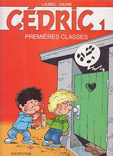 BD DUPUIS ❤️ CÉDRIC ❤️ PREMIÈRES CLASSES 💚 ALBUM TOME 1 de LAUDEC & CAUVIN 1989