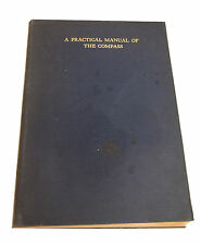 A Practical Manual of The  Compass 1921-US Naval Institue