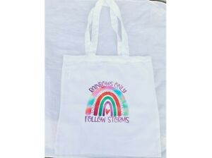 Rainbows Only Follow Storms Tote Bag - Printed Tote Bag