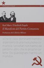 IL MANIFESTO DEL PARTITO COMUNISTA Karl Marx Friedrich Engels socialismo BOOK