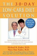 The 30-Day Low-Carb Diet Solution by Mary Dan Eades and Michael R. Eades...