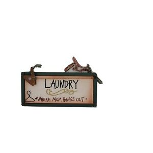 "Wooden Sign, ""Laundry, Where Mom's Hang Out"" Green And Burgundy"