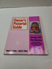 OWNER'S PICTORIAL GUIDE JENNINGS BELL SLOT MACHINE BOOX GEDDES & MEAD