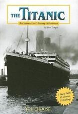 NEW - The Titanic: An Interactive History Adventure (You Choose Books)