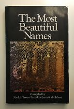 The Most Beautiful Names Sheikh Tosun Bayrak al-Jerrahi al-Halveti Sufism Islam