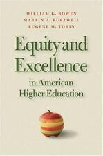 Equity And Excellence In American Higher Education (Thomas Jefferson Foundation