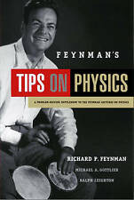 Feynman's Tips on Physics: Reflections, Advice, Insights, Practice by Michael...