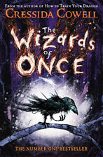 The Wizards of Once 'Book 1 Cowell, Cressida