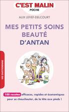 MES PETITS SOINS BEAUTE D'ANTAN - ALIX LEFIEF DELCOURT