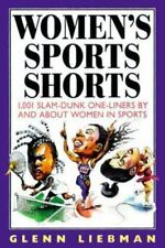 Women's Sports Shorts: 1,001 Slam-Dunk One-Liners by and About Women in Sports