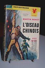 "L´OISEAU CHINOIS Mark Banon Espionnage ""Le crabe"" N°1"